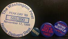 ROOSEVELT PIN ; BUSH QUAYLE PIN; DC 101 PIN; WASHINGTON POST PEAK DAY PIN
