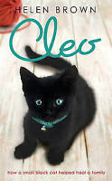Cleo: How a Small Black Cat Helped Heal a Family by Helen Brown (Hardback)