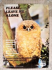 VINTAGE R.S.P.B. poster from 1970s  'Please leave me alone'  with young TawnyOwl