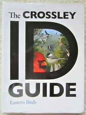 The Crossley Guide - Eastern Birds