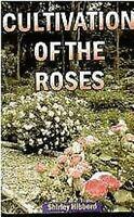 Kultivierung Von The Rosen Hardcover Shirley Hibberd