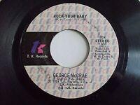George McCrae Rock Your Baby 45 1974 TK Soul Vinyl Record