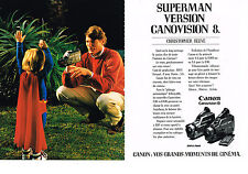 PUBLICITE advertising  989  CANON camera   canovision 8 CHRISTOPHER REEVE  (2 p)