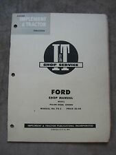 Major Diesel Eiaddn Ford Tractor I&T Shop Manual Fo-6