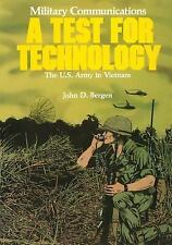 The U. S. Army in Vietnam: Military Communications: a Test for Technology by...
