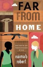 Far from Home by Quarto Generic Staff and Na'ima B. Robert (2012, Paperback)