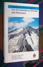 Von Grindelwald zur Grimsel (Schweiz) - Clubführer # Schweizer Alpen-Club SAC