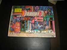 MOVIES IN AMERICA di WILIAM KUHNS - A.S. BARNES & CO. 1972