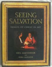 Seeing Salvation Images Of Christ In Art Neil MacGregor 2000
