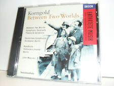 Korngold - Between Two World -DSO Berlin / RSO Berlin / John Mauceri