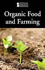 Organic Food And Farming (Introducing Issues with