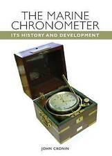 NEW The Marine Chronometer: Its History and Development by John Cronin