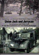 Buijs: Union Jack und Jerrycan -britische leichte Fahrzeuge KfZ-Modelle WW2  NEU