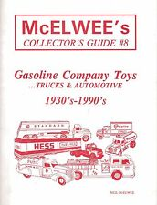 McElwee's Guide #8 to Gasoline Company Toys Toy Trucks 1930 - 1990's