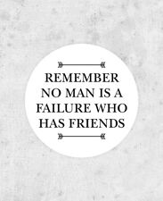 """It's a Wonderful Life Sticker! """"Remember no man is a failure who has friends"""""""