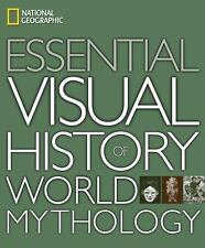 National Geographic Essential Visual History of World Mythology, National Geogra