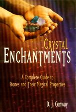 Crystal Enchantments Gemstones Minerals History Folklore Mythology Magick Mystic