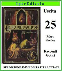 libro i primi maestri del fantastico i racconti gotici di mery shelley rba n. 25
