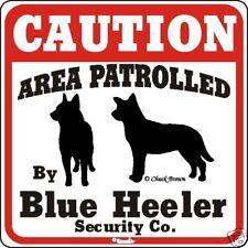Blue Heeler Caution Dog Sign
