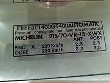Ferrari 400 GT 1976 79 Tyre Tire Information Window Sticker Automatic Michelin