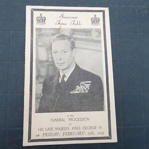 KING GEORGE VI SOUVENIR TIMETABLE FUNERAL PROCESSION