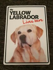My YELLOW LABRADOR Lives Here A5 Plastic Sign bargain cheap