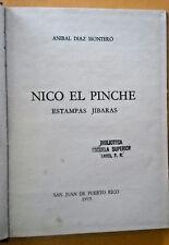 Nico el Pinche Estampas Jibaras de Anibal Diaz Montero San Juan Puerto Rico