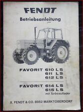 Fendt Favorit LS 610 , 611 , 612 & 614 , 615 mit Turboauflader Anleitung