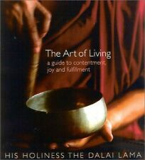 The Art of Living: A Guide to Contentment, Joy and