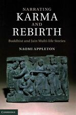Narrating Karma and Rebirth: Buddhist and Jain Multi-Life Stories, Appleton, Dr