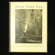 Peace Unto You by Charles Franklin Parker Hardcover Book 7th Printing 1948