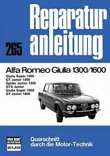 Alfa Romeo Giulia 1300/1600 Super GT Junior Reparaturanleitung deutsch Buch book