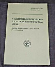 New listing Accidents In Bituminous-Coal Mines U.S Bureau Of Mines Circular 49 1955 Booklet