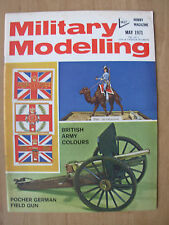 MILITARY MODELLING MAGAZINE MAY 1971 BRITISH ARMY COLOURS - THE CARRONADE