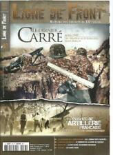 LIGNE DE FRONT N°83 LE DERNIER CARRE / 1940 ECHEC DE L'ARTILLERIE FRANCAISE