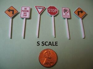 S SCALE SET B OF 6 STREET SIGNS (STOP, YIELD, TURN, NO PARKNG.), CUSTOM-MADE,NEW