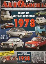 AUTOMOBILIA 94 LES VOITURES FRANCAISES 1978 et 1928 (SALON 1927)