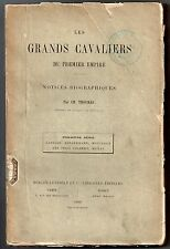 THOUMAS LES GRANDS CAVALIERS DU PREMIER EMPIRE 1890 EO NAPOLEON CAVALERIE