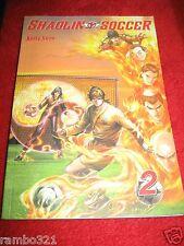 Shaolin Soccer #2 (Nov 2003, Comics One) by Andy Seto Full Color Manga Manhua