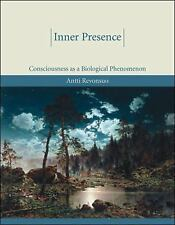 Inner Presence: Consciousness as a Biological Phenomenon (MIT Press) by Revonsu