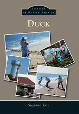 Duck [Images of Modern America] [NC] [Arcadia Publishing]