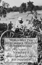 World War Two Intelligence Bulletin November 1942 : Volume 1 Number 3 by...