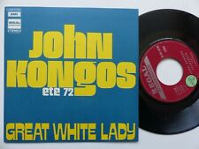 John Kongos – Great White Lady / Shamarack Regal  Zonophone 2C 006-93.590 france