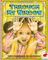 Through My Window, Bradman, Tony & Brown, Eileen, Used; Good Book