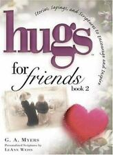 Hugs for Friends, Book 2, Myers, G A, Good Condition, Book