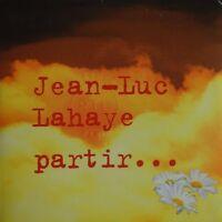 JEAN-LUC LAHAYE : PARTIR... (3 TITRES) - [ RARE PROMO CD SINGLE ]
