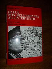 VINICIO ARALDI DALLA NON BELLIGERANZA ALL' INTERVENTO Cappelli Editore 1965