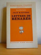 LETTRES DE BENARES * Jean M. Rivière * HINDOUISME