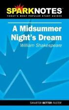 SparkNotes Literature Guide: A Midsummer Night's Dream by William Shakespeare...