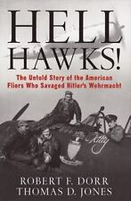 Hell Hawks!: The Untold Story of the American Fliers..(9th Army Air Force WWII)